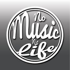 No Music No Life Funny Inspirational Quote Car/Macbook Vinyl Decal Sticker