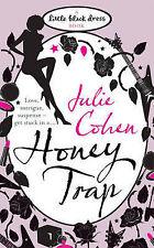 Honey Trap (Little Black Dress), Julie Cohen