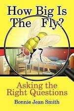 How Big is the Fly?: Asking the Right Questions-ExLibrary