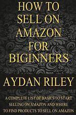 Selling on Amazon, Amazon FBA, How to Make Money with Amazon, Fulfilled by...