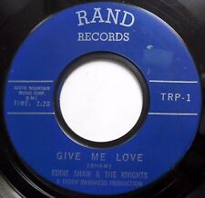 EDDIE SHAW & THE KNIGHTS 45 Give Me Love / Lucky Star R&B Mover e8761