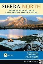 Sierra North : Backcountry Trips in Californias Sierra Nevada (2005) Paperback