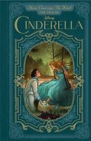 Have Courage, Be Kind: The Tale of Cinderella by Brittany Rubiano