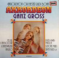 AkkordeonOrchester Rudi Bohn* Akkordeon Ganz Gros LP Vinyl Schallplatte 94821