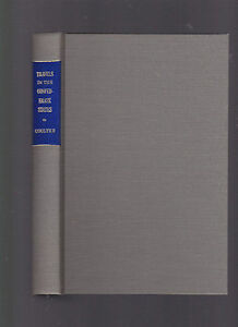 Travels in the Confederate States: A Bibliography, E. Merton Coulter 1981 repr.