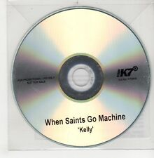 (GO908) When Saints Go Machine, Kelly - 2011 DJ CD