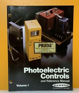 Banner Photoelectric Controls and Reference Manual Volume 1.