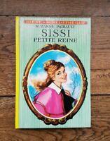 Sissi Petite Regina Per Suzanne Pairault - Collezione Ideale-Biblioteca 1977