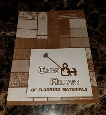 """""""CARE AND REPAIR OF FLOORING..."""" ICS SCHOOL OF INTERIOR DESIGN (Paperback,1985)"""