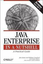 Java Enterprise in a Nutshell: By Farley, Jim, Crawford, William