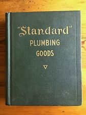 Standard Mfg. Co. Plumbing Goods 1920 Illustrated Catalog 637 pp. Pittsburgh Pa