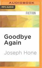 Goodbye Again by Joseph Hone (2016, MP3 CD, Unabridged)