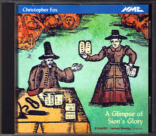 Christopher FOX A Glimpse of Sion's Glory American Choruses EXAUDI James Weeks