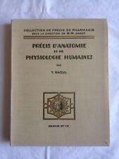 Précis D'anatomie Et De Physiologie Humaines - Y. Raoul