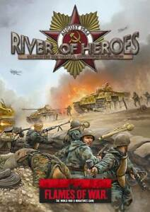 FLAMES OF WAR -RIVER OF HEROES CAMPAIN BOOK