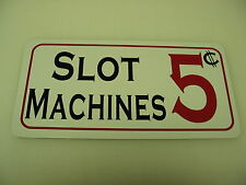 SLOT MACHINES 5 Cent Metal Sign 4 Home Casino Game Room Bar Vintage Style Arcade