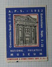 Aps Exhibition 1952 Natl Philatelic Museum Philatelic Souvenir Ad Label