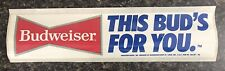 Vintage BUDWEISER This Bud's For You Stadium Can Caddy / Tray Bumper Sticker NOS