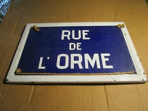 PLAQUE DE RUE ANCIENNE EMAILLEE RUE DE L'ORME 40 X 25 CM METAL