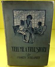 Tell Me A True Story by Mary Stewart Tales of Bible Heroes for The Children