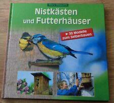 Buch Nistkästen ? Futterhäuser zum selber bauen ? 30 Modelle / Vogelhaus