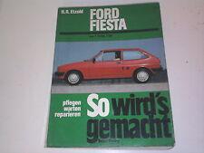 Ford Fiesta 1 Reparaturbuch aus Opa´s Garage So wird´s gemacht