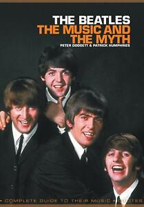 The Beatles: The Music and the Myth by Patrick Humphries (Paperback, 2010)
