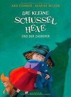 Die kleine Schusselhexe und der Zauberer von Stohner, An...   Buch   Zustand gut