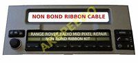 Range Rover L322 Radio MID LCD Pixel Repair Non Bond Ribbon