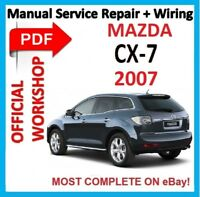 # OFFICIAL WORKSHOP MANUAL service repair FOR MAZDA CX-7 2007