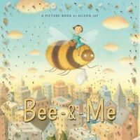 Bee and Me by Jay, Alison, NEW Book, FREE & Fast Delivery, (Paperback)