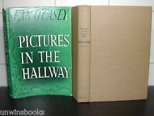 SEAN O'CASEY Pictures in the Hallway 1949 HARDBACK Ireland DUBLIN Theatre IRISH