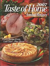 2007 TASTE OF HOME ANNUAL RECIPES ~ HC Scrumptious Recipes!!