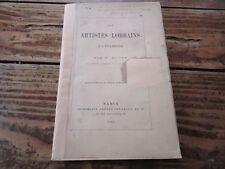 LORRAINE - LES ARTISTES LORRAINS A L' ETRANGER - P. MOREY 1883