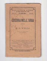 BIBLIOTECA AMENA-WELLS-LA GUERRA NELL'ARIA -1911-ABELA CARBONERIA-L3056