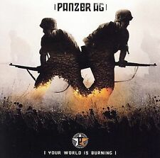 PANZER AG - YOUR WORLD IS BURNING * (NEW CD)