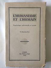 L'HUMANISME ET L'HUMANITE 1934 PSYCHOLOGIE INDIVIDUELLE SOCIALE CHARMOT