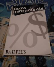 Business / Financial Calculator Texas Instruments Ba Ii Plus -Book ~ Manual Only