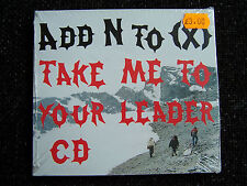 Add N To (X) – Take Me To Your Leader – CD Single  BRAND NEW SEALED