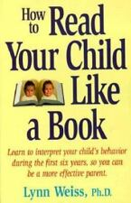 How to Read Your Child Like a Book, Lynn Weiss, Good Condition, Book