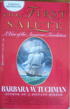 The First Salute, by Barbara Tuchman (1988, Large Paperback)