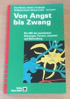 Von Angst bis Zwang: Ein ABC der psychischen Störungen (TB),NUR DRIN GEBLÄTTERT!