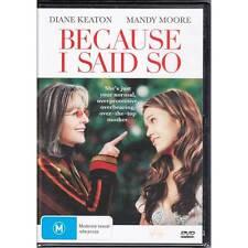 DVD BECAUSE I SAID SO Diane Keaton Mandy Moore 2006 Comedy Romance R4 [BNS]
