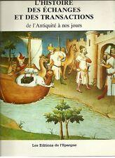 Histoire des transactions et échanges d'Antiquité à nos jours François Bayle