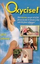 Oxycise! by Jill R. Johnson