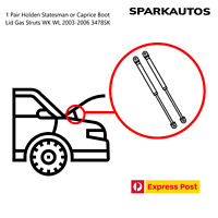 1 Pair Holden Statesman or Caprice Boot Lid Gas Struts WK WL 2003-2006 3478SK