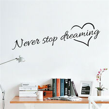 Never Stop Dreaming Wall Stickers Room Quotes Home Decor DIY Art Wall DecalHGUK