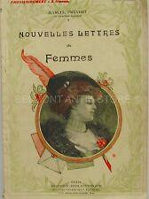 Nouvelles Lettres de Femmes - Marcel Prévost - Académie Française -