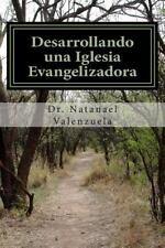 Desarrollando una Iglesia Evangelizadora : Evangelizando con Inteligencia...