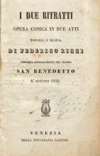 I DUE RITRATTI Federico Ricci LIBRETTO OPERA AUTOGRAFATO Venezia 1850 Libro